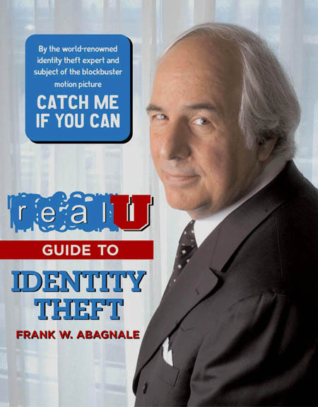 Cover of the Frank Abagnale book 'Real U Guide to Identity Theft'