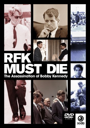 DVD cover of the Shane O'Sullivan documentary 'RFK Must Die'