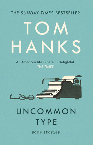 Cover of the Tom Hanks book 'Uncommon Type'
